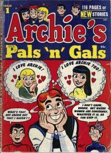 Archie's Pals 'n' Gals #1 (1952)