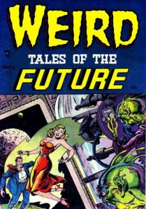 Weird Tales of the Future #1 (1952)