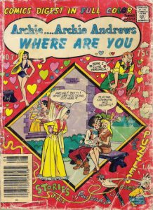 Archie... Archie Andrews Where Are You? Comics Digest Magazine #7 (1978)
