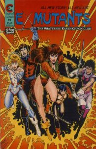 Ex-Mutants The Shattered Earth Chronicles #1 (1988)