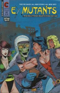 Ex-Mutants The Shattered Earth Chronicles #3 (1988)