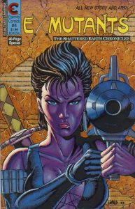 Ex-Mutants The Shattered Earth Chronicles #4 (1988)