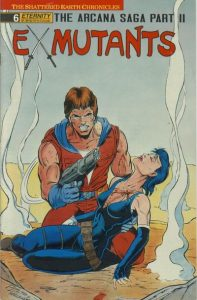 Ex-Mutants The Shattered Earth Chronicles #6 (1988)