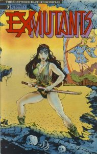 Ex-Mutants The Shattered Earth Chronicles #7 (1989)