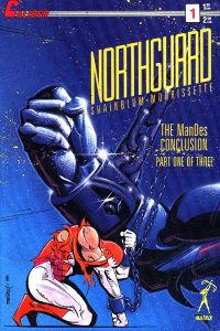 Northguard: The ManDes Conclusion #1 (1989)