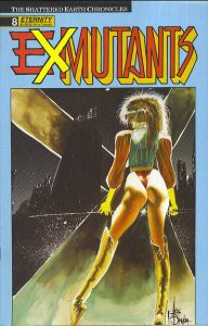 Ex-Mutants The Shattered Earth Chronicles #8 (1989)
