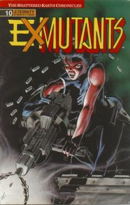 Ex-Mutants The Shattered Earth Chronicles #10 (1989)