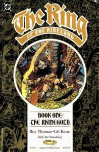 The Ring of the Nibelung #1 (1989)
