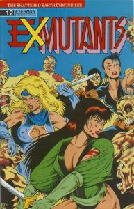 Ex-Mutants The Shattered Earth Chronicles #12 (1989)