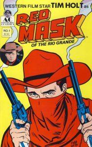 Redmask of the Rio Grande #1 (1990)