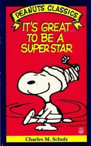 It's Great to Be a Superstar (Peanuts Classics) #[nn] (1990)