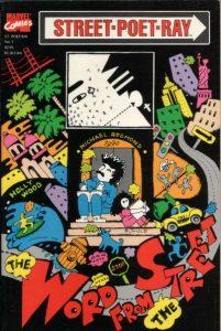 Street Poet Ray #1 (1990)