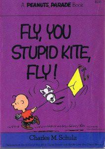 Fly, You Stupid Kite, Fly! (Peanuts Classics) #[nn] (1990)