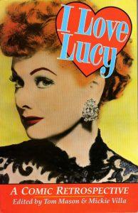 I Love Lucy: A Comic Retrospective #[nn] (1990)