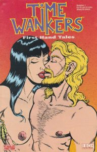 Time Wankers: First Hand Tales #1 (1990)