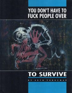 You Don't Have to Fuck People Over to Survive #[nn] (1990)