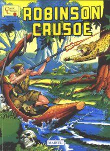 Marvel Comic Classics Series Featuring Robinson Crusoe #[nn] (1990)