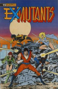 Ex-Mutants The Shattered Earth Chronicles #15 (1990)