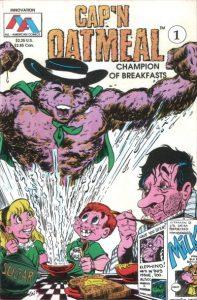 Cap'n Oatmeal #1 (1990)