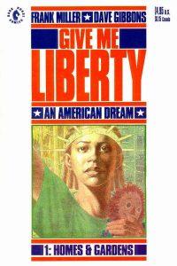 Give Me Liberty #1 (1990)