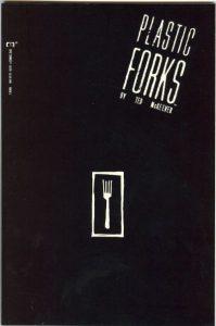 Plastic Forks #5 (1990)