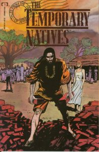 Tales from the Heart of Africa: The Temporary Natives #1 (1990)