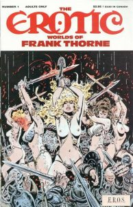 The Erotic Worlds of Frank Thorne #1 (1990)
