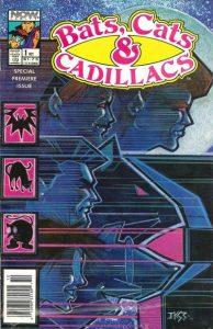 Bats, Cats & Cadillacs #1 (1990)