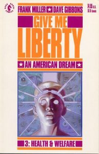 Give Me Liberty #3 (1990)