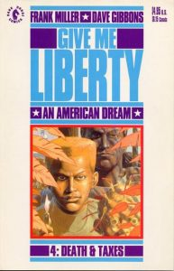 Give Me Liberty #4 (1991)