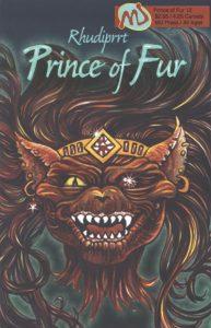 Rhudiprrt, Prince of Fur #12 (2004)