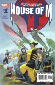 House of M #1 (2005)