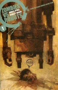 Zombies vs. Robots #1 (2006)