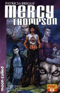 Patricia Briggs' Mercy Thompson: Moon Called #1 (2010)