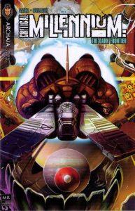Critical Millennium: The Dark Frontier #4 (2010)
