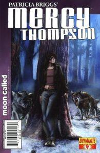 Patricia Briggs' Mercy Thompson: Moon Called #4 (2010)