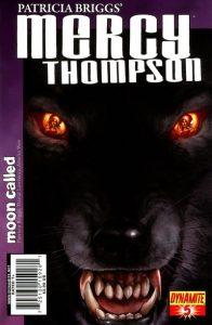 Patricia Briggs' Mercy Thompson: Moon Called #5 (2011)