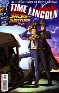 Time Lincoln: Jack to the Future #1 (2011)