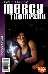 Patricia Briggs' Mercy Thompson: Moon Called #6 (2011)