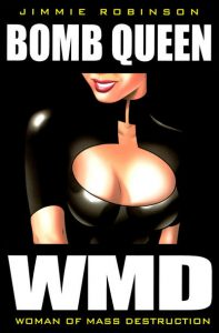 Bomb Queen: WMD: Woman of Mass Destruction #1 (2011)