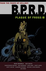B.P.R.D.: Plague of Frogs #1 (2011)