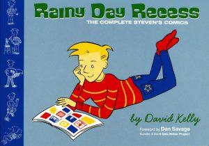 Rainy Day Recess:  The Complete Steven's Comics #[nn] (2011)