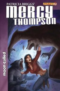 Patricia Briggs' Mercy Thompson: Moon Called #7 (2011)