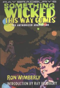 Ray Bradbury's Something Wicked This Way Comes: The Authorized Adaptation #[nn] (2011)