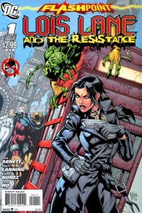 Flashpoint: Lois Lane and the Resistance #1 (2011)