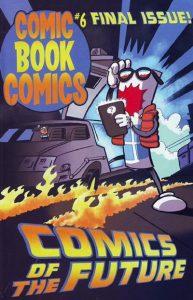Comic Book Comics #6 (2011)