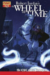 Robert Jordan's The Wheel of Time: The Eye of the World #15 (2011)
