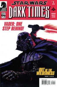 Star Wars: Dark Times - Out of the Wilderness #1 (2011)