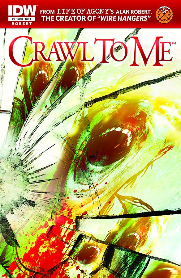 Crawl to Me #3 (2011)