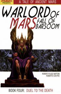 Warlord of Mars: Fall of Barsoom #4 (2011)